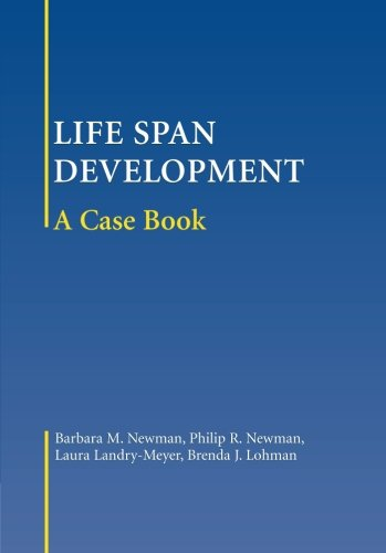 Life-Span Development: A Case Book