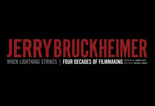 Jerry Bruckheimer: When Lightning Strikes - Four Decades of Filmmaking (Disney Editions Deluxe (Film))