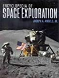 Encyclopedia of Space Exploration, Joseph A. Angelo, 0816049025