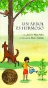 Un Arbol Es Hermoso / A Tree is Nice