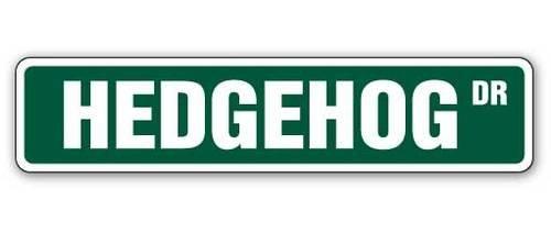 [SignJoker] HEDGEHOG Street Sign hedgehogs cage pet signs...