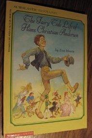 Fairy Tale Life of Hans Christian Andersen