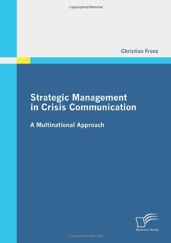 Strategic Management in Crisis Communication - A Multinational Approach (German Edition) ebook
