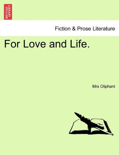Download For Love and Life. VOL. III PDF