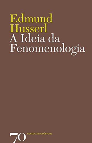 A Ideia da Fenomenologia