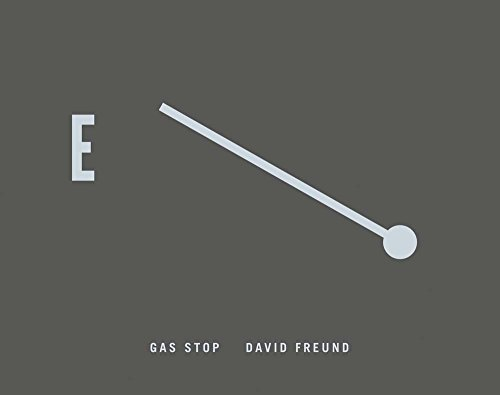 Image of David Freund: Gas Stop