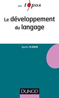Le développement du langage par Agnès Florin