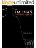 The Hatman and The Shadow People