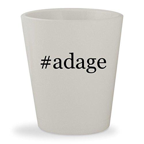 Adage Tickets (#adage - White Hashtag Ceramic 1.5oz Shot Glass)