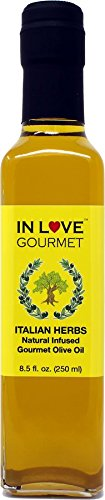 In Love Gourmet Italian Herbs Natural Flavor Infused Olive Oil 250ML/8.5oz Awesome Gourmet Bread Dipping Oil, Salad Dressing Extra Virgin Olive ()