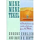 Mene, Mene, Tekel, H. Eugene Ehrlich and David H. Scott, 0060164565