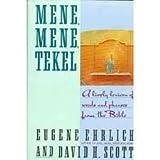 Mene, Mene, Tekel, H. Eugene Ehrlich and David H. Scott, 0060164565