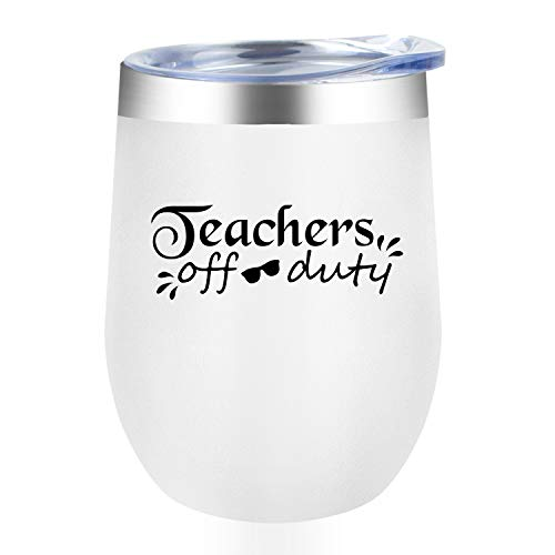 Teachers off duty, Dorkar 12 oz Stainless Steel Wine Tumbler with Lid, Wine Mug Gifts for Women Men Co-worker Teacher