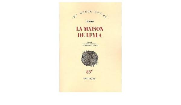 La maison de Leyla: Livaneli et Madeleine Zicavo: Amazon.com ...