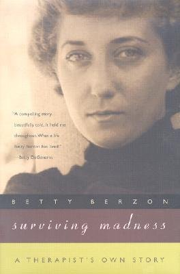 [(Surviving Madness: A Therapist's Own Story)] [Author: Betty Berzon] published on (June, 2002) pdf epub