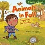 Animals in Fall, Martha E. H. Rustad, 0761350667