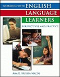 Working with English Language Learners : Perspectives and Practice, Huerta-Macias, Ana, 0757519288
