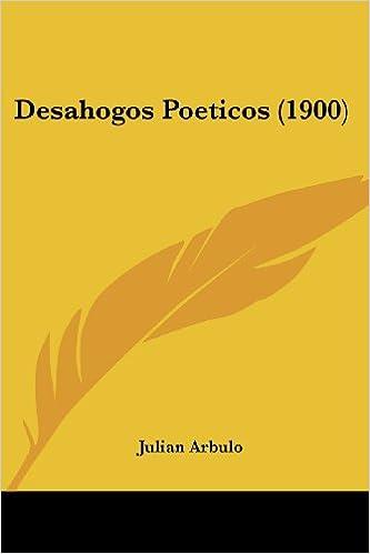 Descarga gratuita de libros compartidos. Desahogos Poeticos (1900) en español PDF DJVU FB2