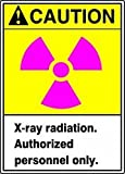 Accuform MRAD638VS Adhesive Vinyl Safety Sign, Legend''CAUTION X-RAY RADIATION AUTHORIZED PERSONNEL ONLY'' with Graphic, 14'' Length x 10'' Width x 0.004'' Thickness, Magenta/Black/Yellow on White
