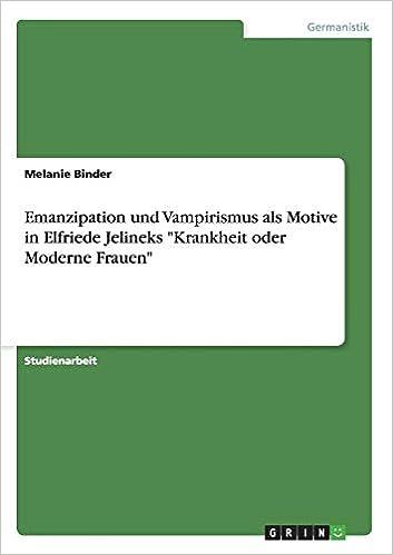 Emanzipation und Vampirismus als