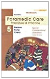Paramedic Care Vol. 5 : Principles and Practice, Porter, Robert S., 0135150752