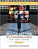 Update Edition Mass Media in a Changing World 3th (third) edition Text Only