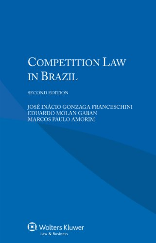 Competition Law in Brazil, Second Edition