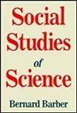 Social Studies of Science, Barber, Bernard, 0887383297