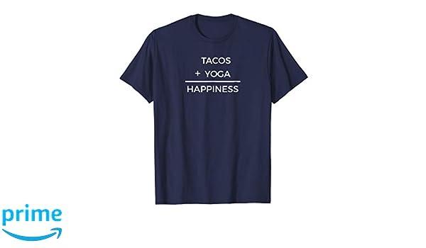 Amazon.com: Funny Tacos Lover Yoga Class Tacos Yoga Tee ...