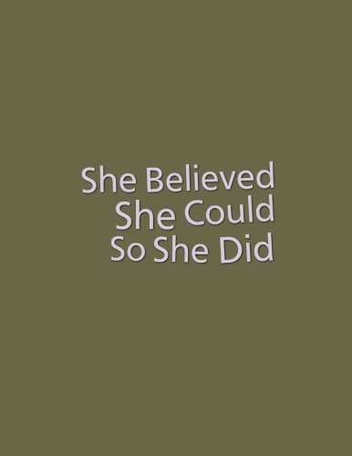 "She Believed She Could So She Did: Quote journal for girls Notebook Composition Book Inspirational Quotes Lined Notebook (8.5""x11"") Large (Mavis Notebook) (Volume 4)"
