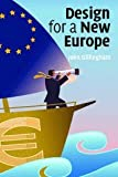 Design for a New Europe, John Gillingham, 0521686644