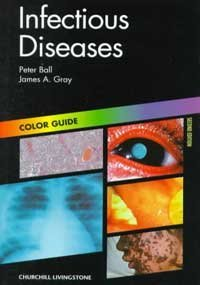 Infectious Diseases: Colour Guide (Colour Guides)