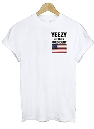 YEEZY FOR PRESIDENT AMERICA GREAT FUNNY THUMBLR T SHIRT TOP KANYE YEEZUS INSPIRE - White - X-Large | Amazon.com