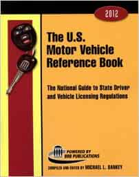 The U S Motor Vehicle Reference Book 2012 The National