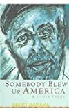 Somebody Blew up America and Other Poems, Baraka, Amiri, 0913441724
