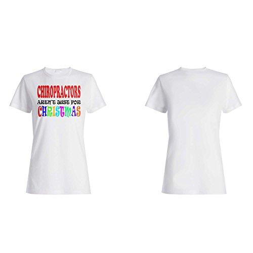 CHIROPRAKTOREN SIND NICHT NUR FÜR WEIHNACHTEN LUSTIG Damen T-shirt t39f