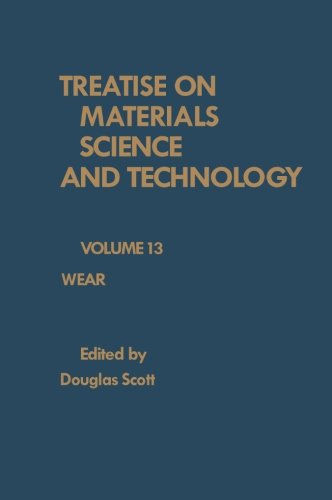 Wear: Treatise on Materials Science and Technology, Volume 13 ebook