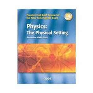 Physics, The Physical Setting: Prentice Hall Brief Review for the New York Regents Exam
