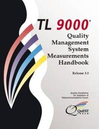 Download TL 9000 Quality Management System Requirements Handbook: Release 3.0 pdf epub
