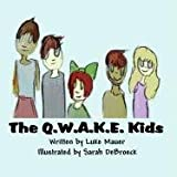 The Q W a K E Kids, Luke Mauer, 1456023764