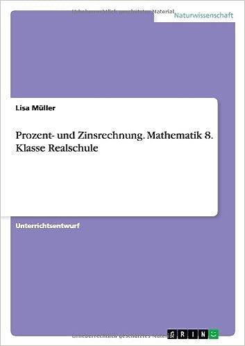 Amazon.com: Prozent- und Zinsrechnung. Mathematik 8. Klasse ...