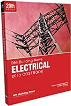 Bni Electrical Costbook 2013 (Building News Electrical Costbook)