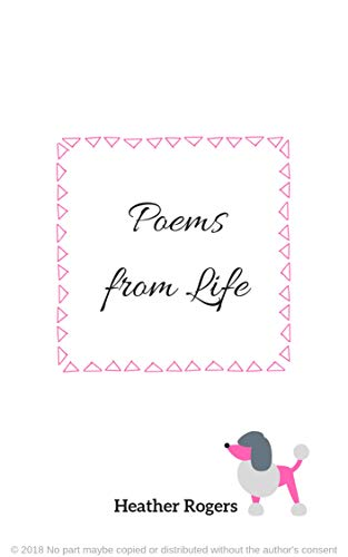 Poems From Life - Kindle edition by Heather Rogers  Literature