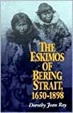 The Eskimos of Bering Strait, 1650-1898, Dorothy Jean Ray, 0295971223