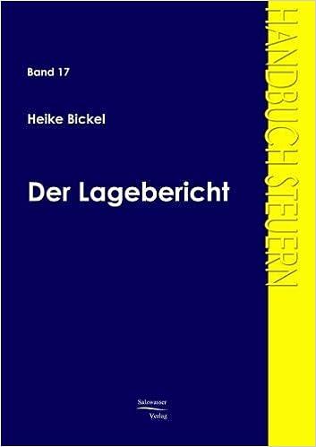 Der Lagebericht (German Edition) by Heike Bickel (2015-04-04)