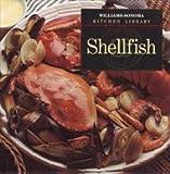 Shellfish (Williams-Sonoma Kitchen Library)