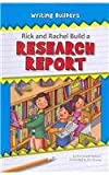 Rick and Rachel Build a Research Report, Sue Lowell Gallion, 160357557X