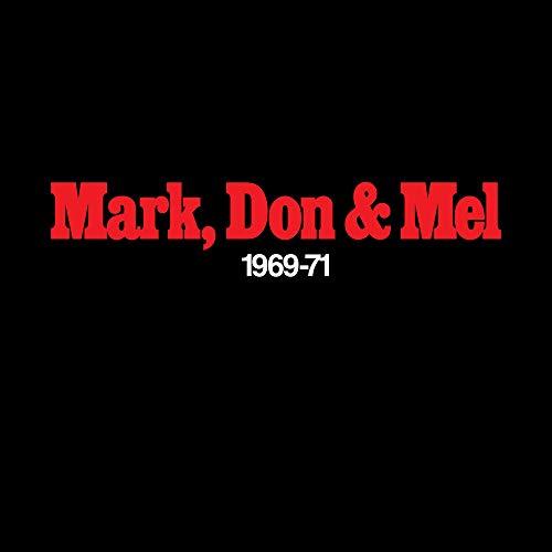 Mark, Don & Mel 1969-71 Greatest Hits (180 Gram Audiophile Vinyl/Limited Edition/Gatefold Cover)