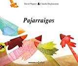 img - for Pajarraigos (Vaquita De San Antonio) (Spanish Edition) book / textbook / text book