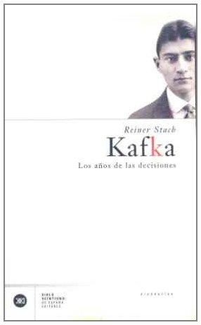 Descargar Libro Kafka: Los Años De Las Decisiones Reiner Stach